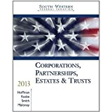 South-Western Federal Taxation 2013: Corporations, Partnerships, Estates and Trusts, 36th Edition