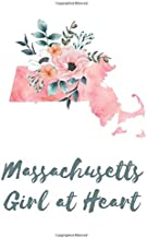 Massachusetts Girl at Heart: Pink Watercolor State Outline with Pretty Flowers Detail Blank Lined Journal (Floral State Watercolors)