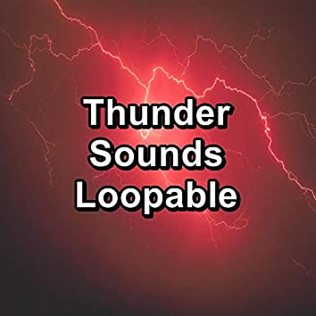 Thunder Sounds Loopable