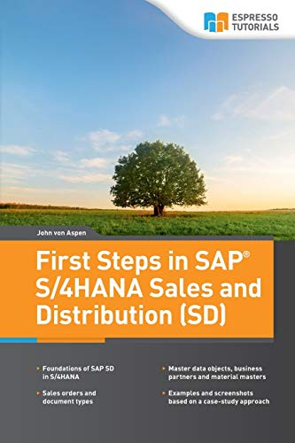 Compare Textbook Prices for First Steps in SAP® S/4HANA Sales and Distribution SD  ISBN 9783960128595 by von Aspen, John