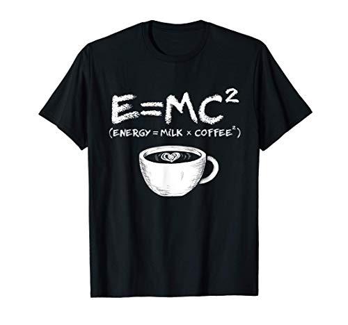 Kaffee E=MC2 Problemlösung Wachmacher Kaffeetrinker Geschenk T-Shirt