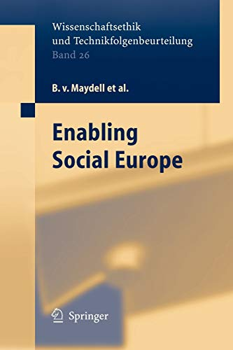 Enabling Social Europe (Ethics of Science and Technology Assessment (26))