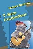 T-Bear troubadour