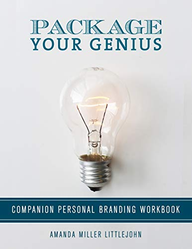 Package Your Genius Personal Branding Companion Workbook