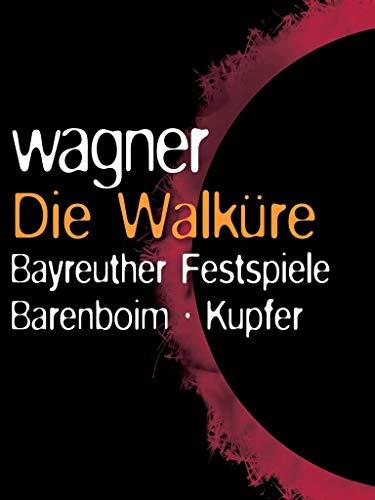 リチャード・ワーグナー - バイロイト音楽祭 - ワーグナー:ワルキューレ