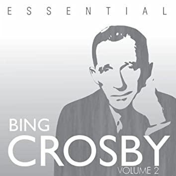 The Essential Bing Crosby Volume 2