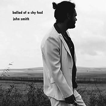 Ballad of a Shy Fool