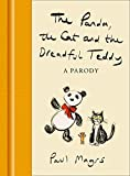 The Panda, the Cat and the Dreadful Teddy: A Parody (English Edition)