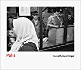 Harald Schwertfeger: Polis (English and German Edition)