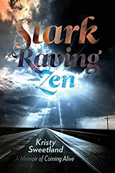 Stark Raving Zen