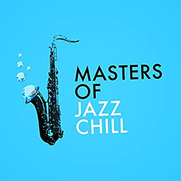 Masters of Jazz Chill