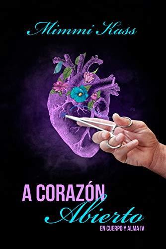 Book's Cover of A corazón abierto: Novela romántica y ficción médica (En cuerpo y alma nº 4) Versión Kindle