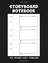 Storyboard Notebook 16:9 8.5x11 120 Pages 3 Panel Page: Storyboard Panel Notebook with Narration Lines for Animators, Directors, Filmmakers, ... TV Producers, & Social Media Content Creators
