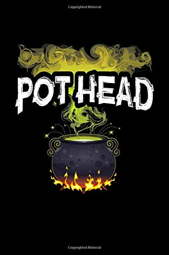 Pot Head: Cute Halloween, Witchcraft Gift for Witches Cauldron Journal - 120 Pages , 6 x 9 inches, White Paper, Matte Finished Soft Cover