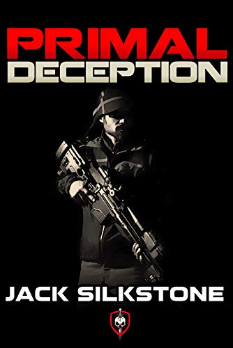 PRIMAL Deception (A PRIMAL Action Thriller Book 9)