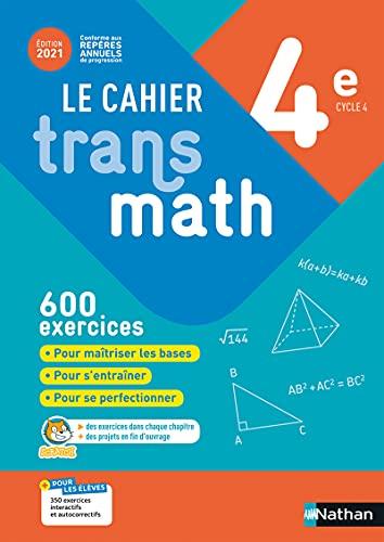Le Cahier Transmath 4e - Edition 2021