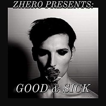 Good & Sick
