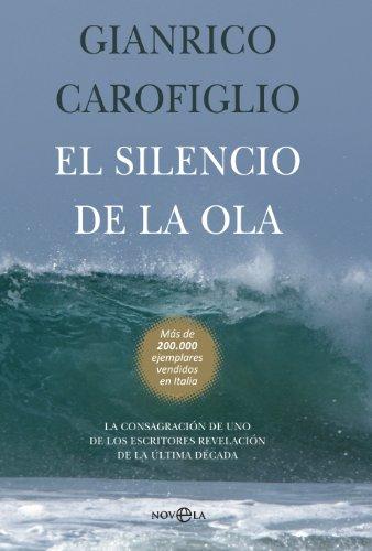 El silencio de la ola (Ficcion) (Spanish Edition)