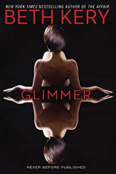 Glimmer (Glimmer and Glow) by [Beth Kery]