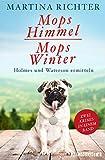 Mopshimmel / Mopswinter: Holmes und Waterson ermitteln (Ein-Holmes-und-Waterson-Krimi)