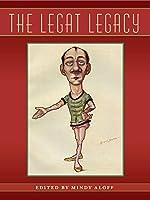 The Legat Legacy