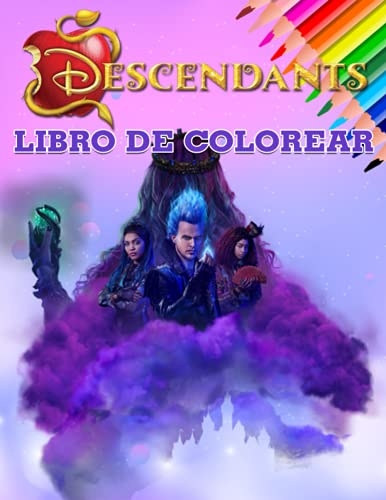 Descendants Libro de Colorear: Un divertido libro para colorear para niños con muchas imágenes adorables de Descendants. Excelente idea de regalo de cumpleaños