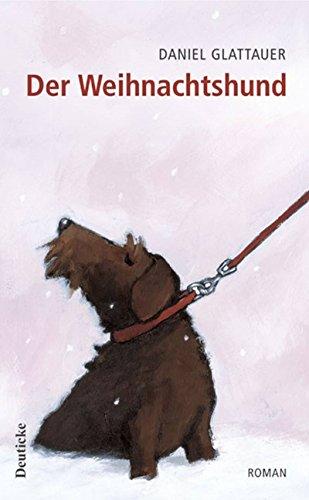 Read Der Weihnachtshund By Daniel Glattauer