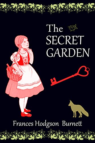 The Secret Garden: Classic Edition ( Annotated) (English Edition)
