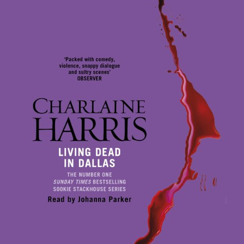 Living Dead in Dallas audiobook cover art