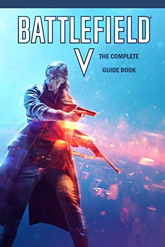 Battlefield V: The Complete Guide Book: Travel Game Book