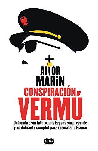 Conspiración Vermú (Spanish Edition)