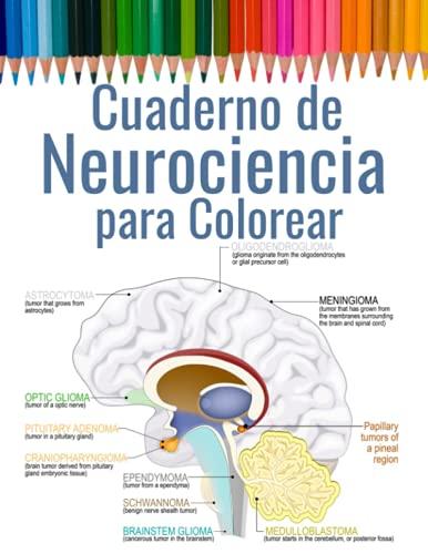 Cuaderno de Neurociencia para Colorear: Libro para Colorear el Cerebro Humano - Regalos para Médicos