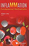 Inflammation: Fundamental Mechanisms