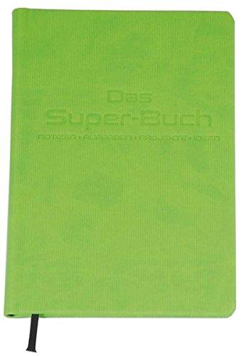 Das Super-Buch (Farbe Grün): Notizen • Aufgaben • Projekte • Ideen