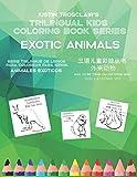 Trilingual Kids Coloring Book Series: Exotic Animals: Serie rilingüe de ibros para colorear para niñ...