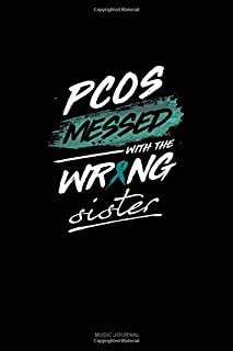 PCOS Messed with the Wrong Sister: Music Journal