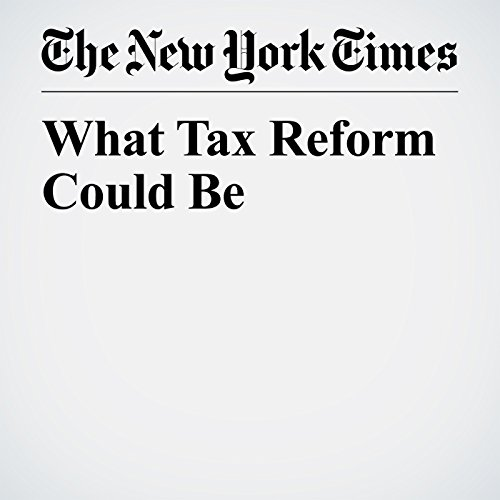What Tax Reform Could Be copertina