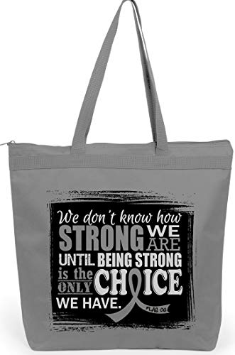 How Strong We Are Tote Bag'The Darcey' in Grey for Brain Cancer Diabetes Tumor (Assorted Colors)