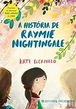A História de Raymie Nightingale (Portuguese Edition)