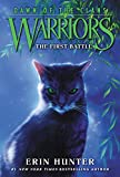 Warriors: Dawn of the Clans 3: The First Battle (English Edition)