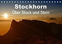 Stockhorn - Ueber Stock und Stein (Tischkalender 2022 DIN A5 quer): Stockhorn - Das Naherholungsgebiet das Bern am naechsten liegt: Das Stockhorn ist ein 2.190m hoher Berg im Berner Oberland. (Monatskalender, 14 Seiten )