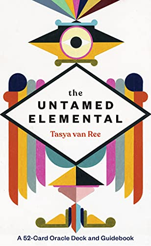 The Untamed Elemental: A 52-Card Oracle Deck and Guidebook