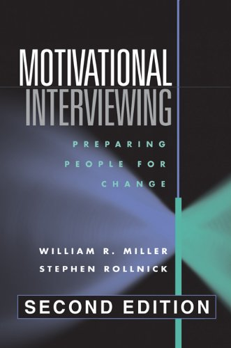 Motivational Interviewing: Preparing People for Change,...
