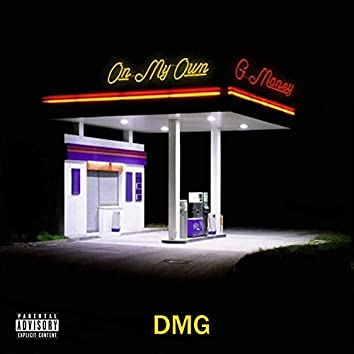 On My Own (feat. G Money)