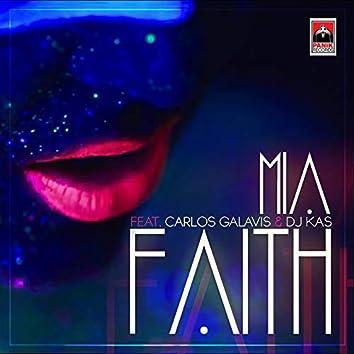 Faith (feat. Carlos Galavis, DJ Kas)
