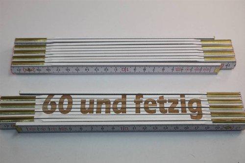 Preisvergleich Produktbild Zollstock mit Sprüchen - 60 und fetzig ! Lasergravur