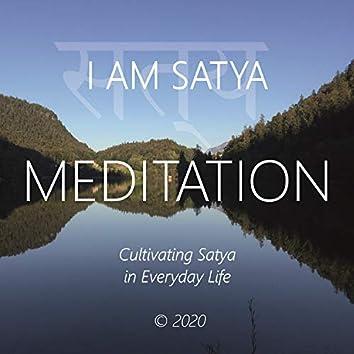 I Am Satya (Cultivating Satya in Everyday Life)