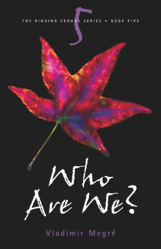 Who Are We? (The Ringing Cedars, Book 5)