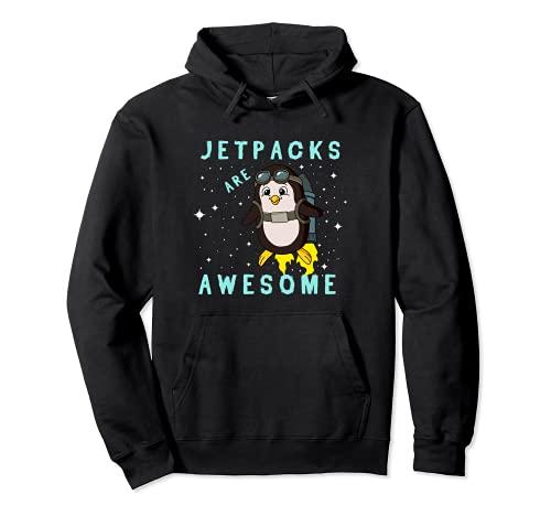 Funny Jetpacks Are Awesome Penguin Flying Bird Rocket Birdie Pullover Hoodie