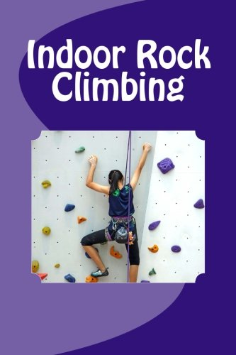 Indoor Rock Climbing (Journal / Notebook)